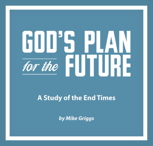 God's Plan for the Future